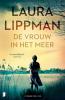 Laura  Lippman,De vrouw in het meer