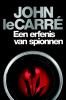 <b>John le Carré</b>,Een Erfenis van spionnen