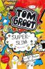 Liz  Pichon,Tom Groot 4 superslim