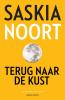 Saskia  Noort,Terug naar de kust