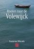 <b>Suzanne  Wouda</b>,Roeien naar de Volewijck - grote letter uitgave