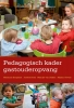 Marianne  Boogaard, Josette  Hoex,Pedagogisch kader gastouderopvang