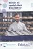 ,Edu4all HBR Werken als specialistische broodbakker