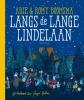 <b>Arie  Boomsma, Romy  Boomsma</b>,Langs de Lange Lindelaan