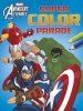 ,<b>Avengers assemble super color parade</b>