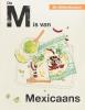 Rukmini  Iyer,De Alfabetkeuken De M is van Mexicaans
