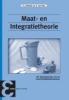 P.J.  Holewijn, K. van Harn,Maat- en Integratietheorie