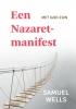 Samuel Wells,Een Nazaret-manifest