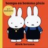 <b>Dick Bruna</b>,bompa en bomma pluis - in &#146;t mestreechs