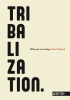 <b>Koert  Debeuf</b>,Tribalization