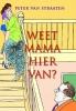 <b>P. van Straaten</b>,Weet mama hiervan?