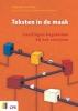 Marjolein  Korstanje, Lucia  Fiori, Janneke van Hardeveld,Teksten in de maak