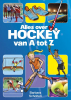 Barbara  Scholten,Alles over hockey van A tot Z