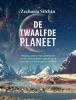 <b>Zecharia  Sitchin</b>,De twaalfde pPlaneet