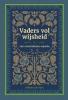 W.H. de Vink,Vaders vol wijsheid