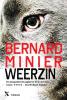 <b>Bernard  Minier</b>,Weerzin