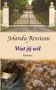 <b>Jolanda  Rossieau</b>,Wat jij wil