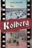 Kevin  Prenger ,Kolberg