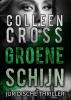 <b>Colleen  Cross</b>,Groene schijn