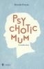 <b>Brenda  Froyen</b>,Psychotic mum
