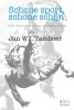 Jan  Tamboer ,Schone sport, schone schijn