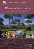 Luc  Hoogenstein Dirk  Hilbers  John  Cantelo,Crossbill Guide Western Andalucia - natuur reisgids Spanje