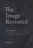 Luc  Tuymans Hans De Wolf  T.J.  Clark  Gottfried  Böhm,The image revisited