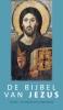 <b>Pieter  Oussoren</b>,De Bijbel van Jezus
