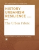 Carola  Hein ,HISTORY URBANISM RESILIENCE VOLUME 02