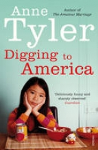 Tyler, Anne Digging to America