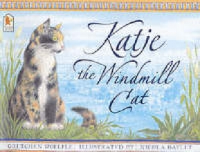 Gretchen,Woelfle/ Bayley,N. (illustrator) Katje the Windmill Cat
