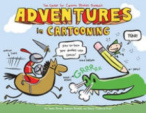Sturm, James,   Arnold, Andrew,   Frederick-Frost, Alexis Adventures in Cartooning