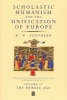 Southern, R. W.,Scholastic Humanism and the Unification of Europe