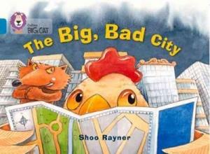 Shoo Rayner The Big, Bad City