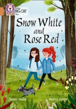 Joanna Nadin Snow White and Rose Red
