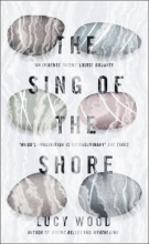 Wood, Lucy Sing of the Shore