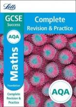 Letts GCSE AQA GCSE 9-1 Maths Foundation Complete Revision & Practice