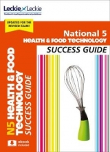 Karen Coull,   Reid,   Kat Cameron,   Leckie National 5 Health and Food Technology Revision Guide for New 2019 Exams