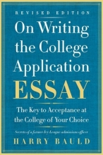Bauld, Harry On Writing the College Application Essay