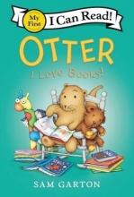 Sam Garton Otter: I Love Books!