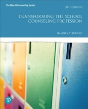 Erford, Bradley T. Transforming the School Counseling Profession