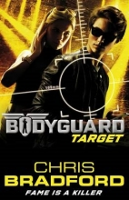 Chris Bradford Bodyguard: Target (Book 4)