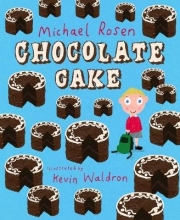 Rosen, Michael Chocolate Cake