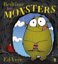 Vere, Ed Bedtime for Monsters