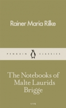 Rainer,Maria Rilke Notebooks of Malte Laurids Brigge