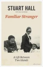 Hall, Stuart Familiar Stranger