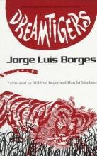 Borges, Jorge Luis Dreamtigers