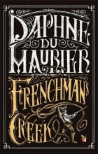Du Maurier, Daphne Frenchman`s Creek
