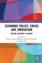 Maria Cristina Marcuzzo,   Antonella Palumbo,   Paola Villa Economic Policy, Crisis and Innovation