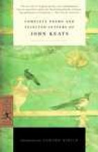 Keats, John Complete Poems and Selected Letters of John Keats